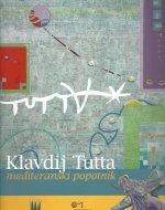 Klavdij Tutta, mediteranski popotnik