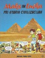 Maks in Lučka pri starih civilizacijah