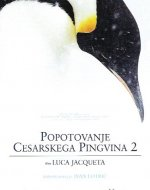 Popotovanje cesarskega pingvina 2