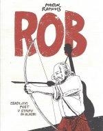 Rob : zbadljivi poet v stripu in glasbi