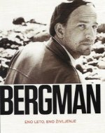 Bergman : eno leto, eno življenje