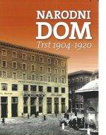 Narodni dom : Trst 1904-1920