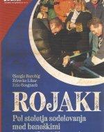 Rojaki : pol stoletja sodelovanja med beneškimi in posoškimi Slovenci