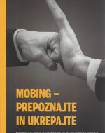 Mobing - prepoznajte in ukrepajte …