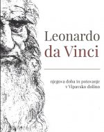 Leonardo da Vinci, njegova doba …