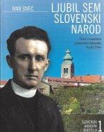 Ljubil sem slovenski narod