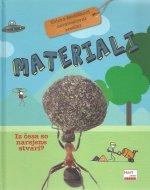 Materiali : iz česa so narejene stvari?