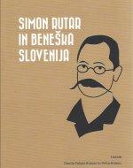 Simon Rutar in Beneška Slovenija